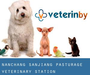 Nanchang Sanjiang Pasturage Veterinary Station