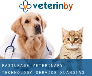 Pasturage Veterinary Technology Service (Xuanqiao)